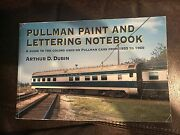 Pullman Paint And Lettering Notebook, 1933 To 1969, Arthur Dubin, Kalmbach Pub.
