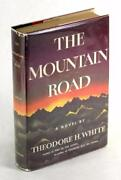 Theodore White And Jimmy Stewart Signed First Edition 1958 The Mountain Road Hc Dj