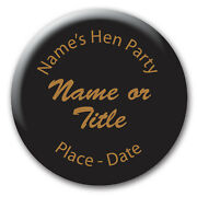 Black And Gold Personalised Name Hen Party Do Night Pin Badge Mirrors 5 For 4