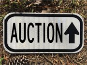 Auction Road Sign 12x6 - Dot Style - Vintage Thrift Antiques Junk Salvage