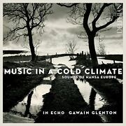 Gawain Glenton - Music In A Cold Climate Sounds Of Hansa Europe [cd]