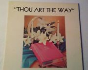 Rare Hard To Find Thou Art The Waythe Combined Jenison Church Choirs Vinyl