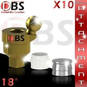10x Dental Angled Ball Attachment 18anddeg + Silicon Cap + Metal Housing For Implant