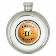 Bees Are My Bros Funny Humor Round Stainless Steel 5oz Hip Drink Flask