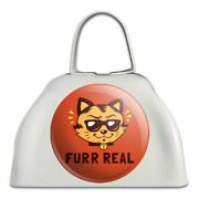 Furr Real Cat For Funny Humor White Metal Cowbell Cow Bell Instrument