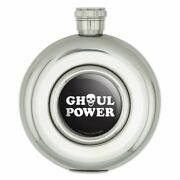 Ghoul Power Skull Girl Funny Humor Round Stainless Steel 5oz Hip Drink Flask