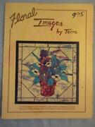 Rare Floral Images By Terra Stained Glass Flower Full Size Patterns Book Birds