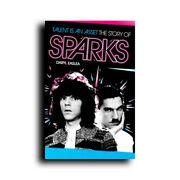 Talent Is An Asset The Story Of Sparks Bio Biography Book By Daryl Easlea