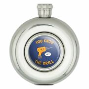 You Know The Drill Funny Humor Round Stainless Steel 5oz Hip Drink Flask