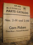 1957 Mccormick Cp-4a Corn Pickers Nos 2-m 2-me Two Row Farmall Parts Catalog