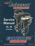 Evinrude Johnson Outboards 25 35 3-cylinder 1996 Service Manual P/n 507123