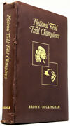 William F Brown Nash Buckingham / National Field Trial Champions Signed 1955