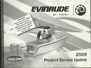 Evinrude Outboards E-tec 2009 Product Service Update Booklet P/n 5007979