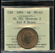 1891 Canada Large Cent - Iccs Ms-63 Small Leaves Small Date Obverse 2 Rare