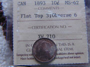 1893 Canada Ten Cents Flat Top Obv. 6 - Iccs Ms-62 - Nicely Toned Coin