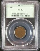 1872 Indian Head Cent Pcgs Vf20 2103.20/5244913 Exquisite Coin Rare Old Holder