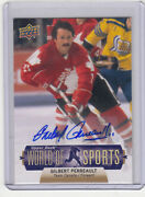 2011 Ud World Of Sports Gilbert Perrault Buffalo Sabres /team Canada Autograph