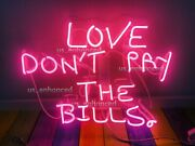 Love Donand039t Pay The Bills Pink Neon Sign Acrylic Bedroom Gift Light Lamp 17x17