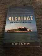 Alcatraz -the True End Of The Line Signed By Former Inmate Darwin E Coon 2002 Pb