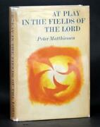 Peter Matthiessen Signed 1st Ed 1965 At Play In The Fields Of The Lord Hc W/dj