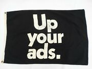 Vintage 23 X 35 Two Ring Fabric Up Your Ads. Advertising Flag / Banner