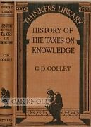 History Of The Taxes On Knowledge Their Origin And Repeal