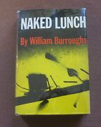 Naked Lunch By William S. Burroughs 1st Printing Grove Hcdj 1959 Junkie 6.00 Nf