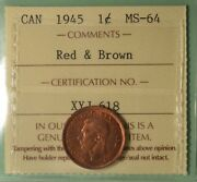 1945 - Canada Penny - Graded - Iccs Ms-64 Red / Brown