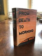 Signed First Edition Thomas Wolfe From Death To Morning In Dj 1935 Fine Hcdj