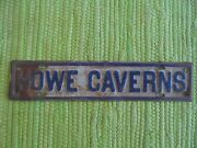 Vintage Howe Caverns Ny Sign License Plate Topper Souvenir Tag New York Cave