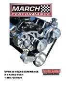 March Performance Alt.andp.s. Style Track Serpentine System For Small Block Chevy