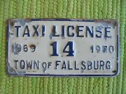 69 70 Town Of Fallsburg Taxi License Plate 1969 1970 Ny Tag Sullivan Co New York