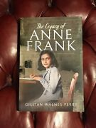 The Legacy Of Anne Frank By Gillian Walnes Perry Signed Presentation Copy