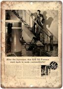 Ge Oil Furnace Gasoline Vintage Ad 12 X 9 Reproduction Metal Sign A806