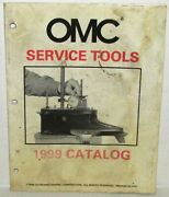 Omc Outboard Marine Corp. Boat Service Tools 1999 Catalog Part No. 787051