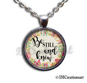 Be Still And Know Biblical Verse Handmade Glass Pendant Necklace Book Lovers