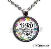 Lord Will Fight Be Still Biblical Verse Handmade Glass Pendant Necklace