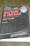 Clymer Super Shop Manual For Trucks Datsun And Nissan Manual 1970-1986.5 Used T892