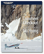 Notes On The Tailwheel Checkout And An Introduction To Ski Flying Asa-ntc