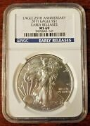 2011 Eagle S 1 25th Anniv. Early Releases Ms 69 Ngc 1oz Fine Silver