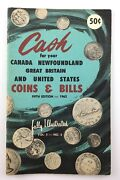 Vintage Cash For Your Coins Bills Canada United States Numismatic Book Q405