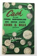 Vintage Cash For Your Coins Bills Canada United States Numismatic Book Q409