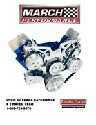 Ford Small Block March Performance Style Track Serpentine Kit All Inclusive