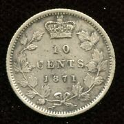 1871 Canada Ten Cents - Cleaned Vf