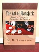 The Art Of Blackjack Basics Strategy Counting And Tactics By D. N. Thompson Pb