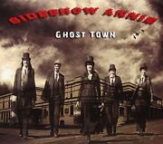 Sideshow Annie - Ghost Town New Cd