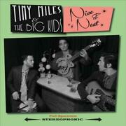Tiny Miles And The Big Kids - Nice And Neat [ep] New Cd
