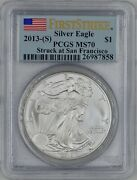 2013-s American Silver Eagle 1 Pcgs Ms 70 First Strike Struck At San Fran.
