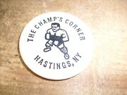 The Champand039s Corner - Hastingand039s Ny. Rain Check - Vintage Drink Token Chip Ad