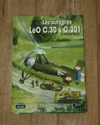 Les Autogires Le0 C.30 And C.301 By Jacques Moulin Hardback Book French